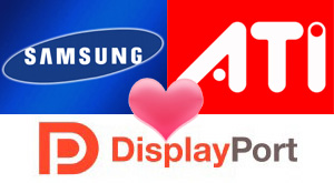 Samsung and ATI embrace DisplayPort
