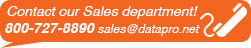 Contat our sales department at 800-727-8890 or sales@datapro.net